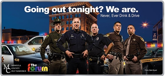 "Billboard, Lawenforcement officers, ""Going out tonight? We are!"""