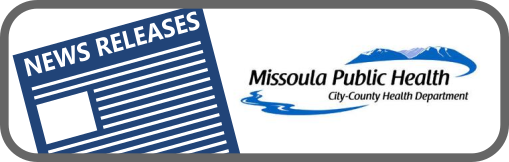Missoula City-County Health Department News Release Button
