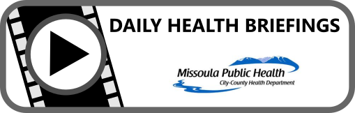 Missoula City-County Health Department Daily Health Briefing Button