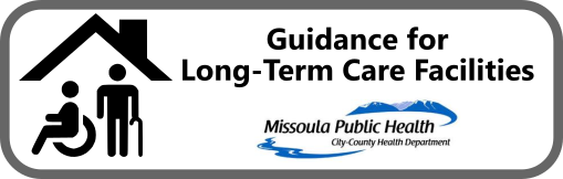 Guidance for Long-Term Care Facilities Button
