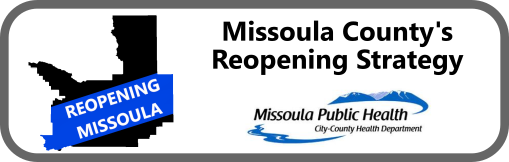 Missoula county's Reopening strategy